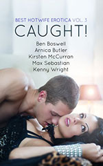 Best Hotwife Erotica 3: Caught!