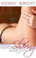 Kenny Wright: Wife-Sharing Shorts Vol 1
