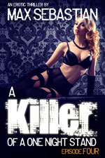 A Killer of a One Night Stand: Episode 4