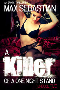A Killer of a One Night Stand: Episode 5