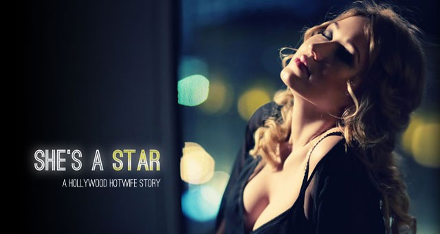 New Release: She's a Star (a Hollywood Hotwife Story)