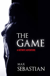 The Game (A Hotwife Adventure)