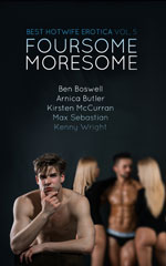 Best Hotwife Erotica 5: Foursome Moresome