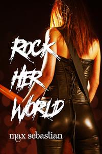 Rock Her World