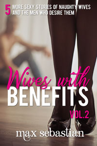 Wives with Benefits Volume Two