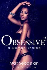 Obsessive 2: A Woman Shared