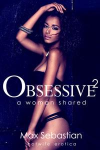 Obsessive 2: A Woman Shared