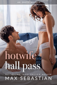Hotwife Hall Pass