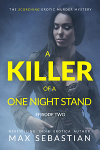 A Killer of a One Night Stand: Episode 2