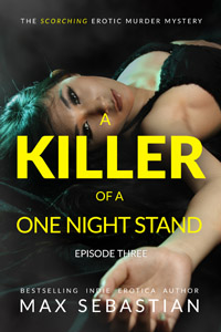 A Killer of a One Night Stand: Episode 3