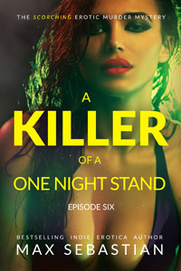 A Killer of a One Night Stand: Episode 6