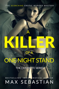 A Killer of a One Night Stand: The Complete Series