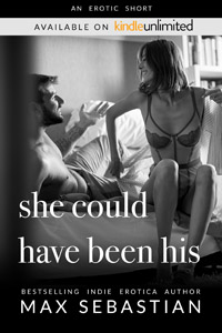She Could Have Been His